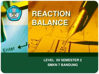 REACTION BALANCE