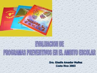 Dra. Giselle Amador Mu oz Costa Rica 2003