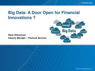 Big Data: A Door Open for Financial Innovations ?
