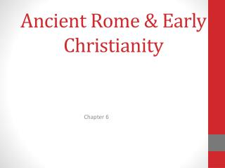 Ancient Rome & Early Christianity