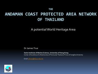 The Andaman Coast Protected Area Network  of Thailand