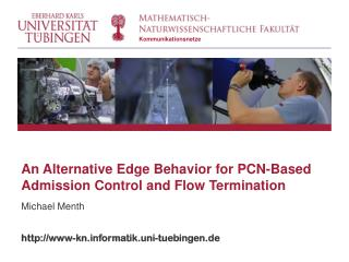 An Alternative Edge Behavior for PCN-Based Admission Control and Flow Termination