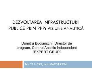 Dezvoltarea infrastructurii publice prin PPP:  viziune analitică