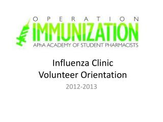 Influenza Clinic  Volunteer Orientation