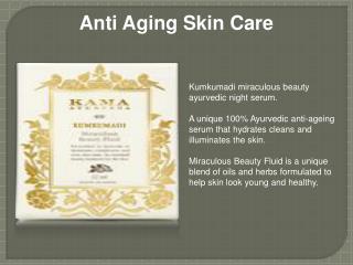 Anti Aging Skin Care By Kama Ayurveda