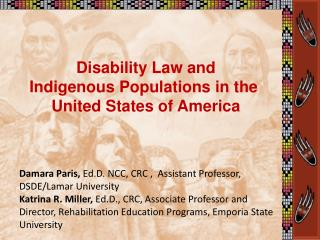 Disability Law and Indigenous Populations in the  United States of America