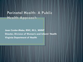 Perinatal Health: A Public Health Approach