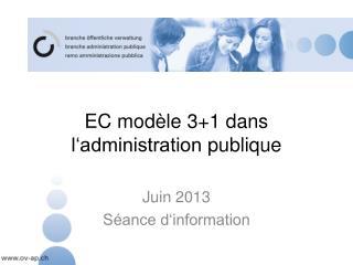 EC  modèle  3+1  dans l'administration publique
