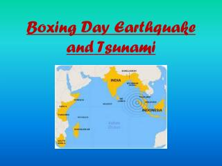 Boxing Day Earthquake and Tsunami