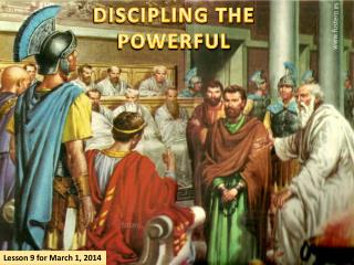 DISCIPLING THE POWERFUL