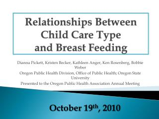 Relationships Between  Child Care Type and Breast Feeding