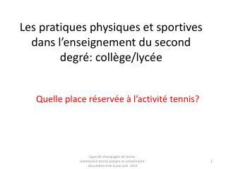 Les pratiques physiques et sportives dans l'enseignement du second degré: collège/lycée