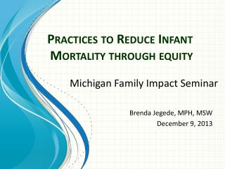 Practices to Reduce Infant Mortality through equity