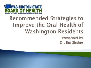 Recommended Strategies to Improve the Oral Health of Washington Residents
