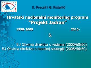 "Hrvatski nacionalni  monitoring  program  ""Projekt Jadran """