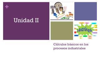 Cálculos básicos  en los  procesos industriales