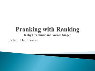 Pranking  with Ranking Koby  Crammer and  Yoram  Singer