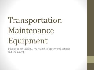 Transportation Maintenance Equipment
