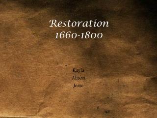 Restoration  1660-1800