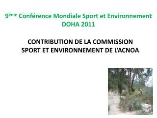 9 ème  Conférence Mondiale Sport  et Environnement DOHA 2011