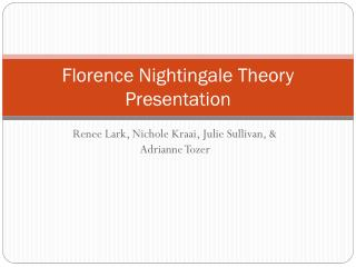 Florence Nightingale Theory Presentation