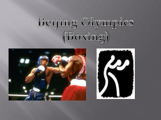 Beijing Olympics (Boxing)