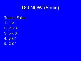 DO NOW (5 min)
