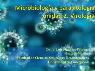 Microbiología y parasitología unidad 2. Virología