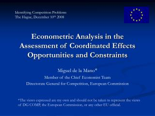 Econometric Analysis in the Assessment of Coordinated Effects Opportunities and Constraints
