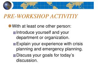 PRE-WORKSHOP ACTIVITIY
