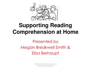 Supporting  Reading Comprehension  at Home