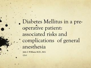 Julie L Williams M.D., M.S. CA-1
