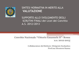 """Convitto Nazionale """"Vittorio Emanuele II""""- Roma a.s. 2012-2013"""