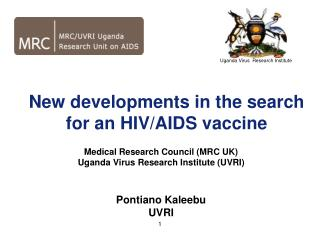 New developments in the search for an HIV/AIDS vaccine