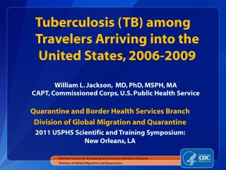 Quarantine and Border Health Services Branch Division of Global Migration and Quarantine