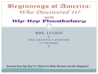 Beginnings of America: Who Discovered It? with Hip-Hop  Flocabulary