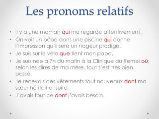 Les pronoms relatifs