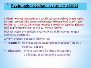 Fyziologie- dýchací systém v zátěži