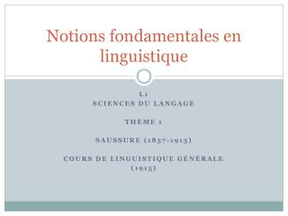 Notions fondamentales en linguistique
