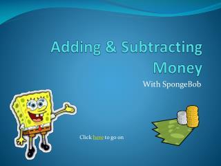 Adding & Subtracting Money