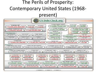 The Perils of Prosperity: Contemporary United States (1968-present)