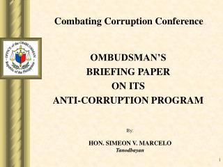 OMBUDSMAN S  BRIEFING PAPER ON ITS ANTI-CORRUPTION PROGRAM
