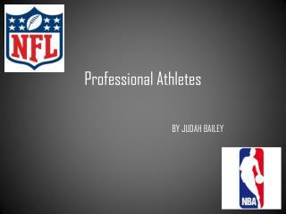 Professional Athletes