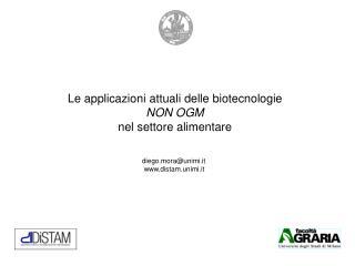 Le applicazioni attuali delle biotecnologie NON OGM nel settore alimentare