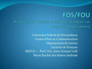 FOS/FOU ( Français sur Objectifs Spécifiques / Français sur Objectifs Universitaires )