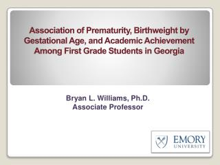 Bryan L. Williams, Ph.D. Associate Professor