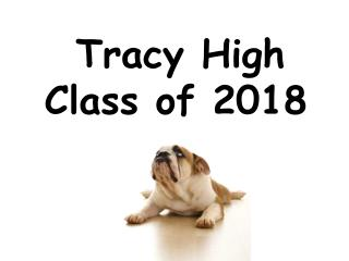 Tracy High Class of 2018
