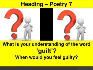 Heading –  Poetry 7