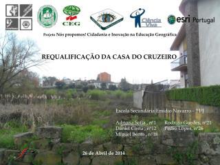 REQUALIFICAÇÃO DA CASA DO CRUZEIRO