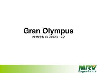 Gran Olympus Aparecida de Goiânia - GO